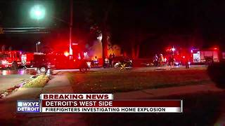 Firefighters investigating home explosion on Detroit's west side - Video
