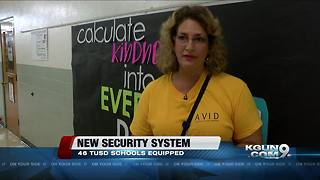 46 schools within TUSD get new security system - Video