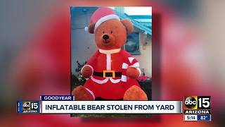 Christmas themed inflatable bear stolen from Goodyear family - Video