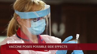 Vaccine poses possible side effects