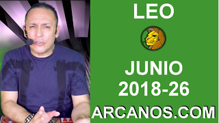 HOROSCOPO LEO-Semana 2018-26-Del 24 al 30 de junio de 2018-ARCANOS.COM - Video