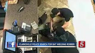 Clarksville Police Search For Bat-Wielding Robber - Video