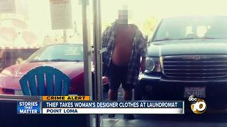 Thief takes woman's designer clothers at laundromat - Video