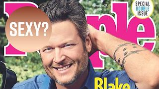 Why Blake Shelton as Sexiest Man is so controversial