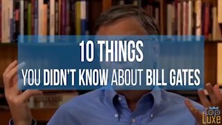 10 THINGS YOU DON'T KNOW ABOUT BILL GATES