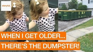 Adorable Little Girl Dreams of a Future Where She Lives in a Dumpster - Video