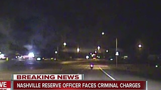 Nashville Reserve officer faces criminal charges - Video