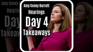 Key Takeaways From Day 4 Of Amy Coney Barrett Confirmation Hearings