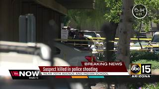 Suspect dies after police shooting in west Phoenix - Video