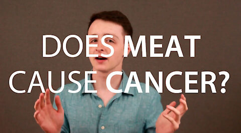 Does MEAT Cause CANCER?