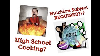 Daily Question no. 5 Should Cooking and Nutrition Be a required Subject