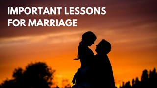 Important Lessons for Marriage - Video