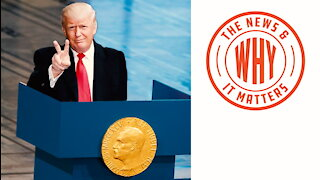 'WARMONGER' Trump Nominated for Nobel Peace Prize. So No WWIII? | Ep 616