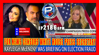 EP-2186-6PM BREAKING: FOX NEWS CENSORS PRESS SECRETARY KAYLEIGH McENENY BRIEFING ON ELECTION FRAUD