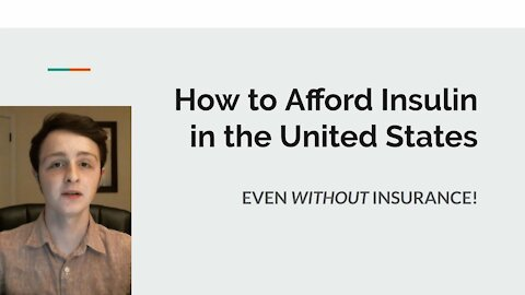 How to ALWAYS Afford Insulin in the USA