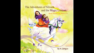 "Video Introduction to ""The Adventures of Silvana and the Magic Unicorn"""