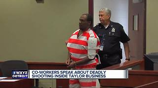 Co-workers speak about deadly shooting inside Taylor business - Video