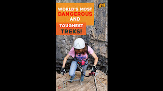 5 Most Difficult Treks in the World *