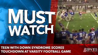 Teen With Down Syndrome Scores Touchdown at Varsity Football Game - Video