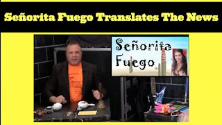 Translate The News With Señorita Fuego