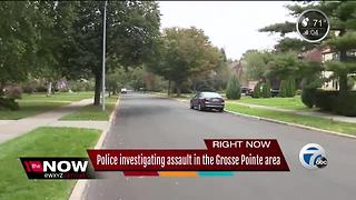 Grosse Pointe Park residents concerned as police investigate weekend assault - Video
