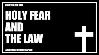 Holy Fear & The Law