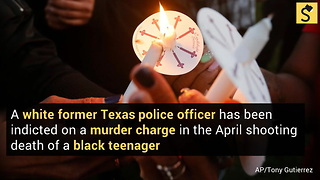 Ex-Texas Officer Indicted on Murder Charge in Teen's Death
