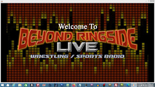 """Beyond Ringside Live"" Radio Show - January 12, 2021"