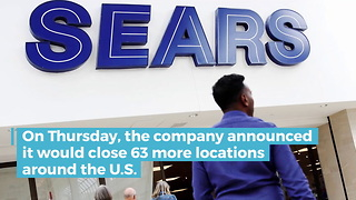 Sears will close 63 more U.S. stores after the holiday season