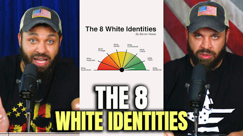 The 8 White Identities