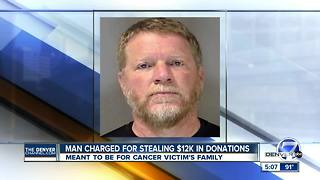 Man accused of stealing $12K meant for friend dying of cancer - Video