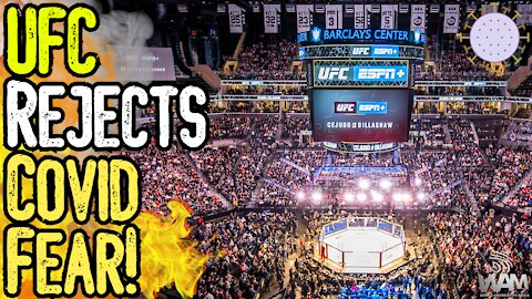 UFC Is BACK Without Covid Restrictions! - Lockdowners LOSE THEIR MINDS!