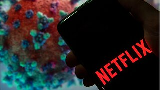 Netflix To Give $100 Million In Help To Workers Affected By Coronavirus