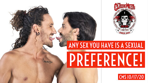 Any Sex You Have Is A Sexual Preference