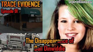 091 - The Disappearance of Dail Dinwiddie