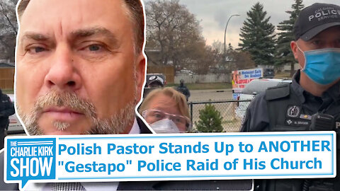 """Polish Pastor Stands Up to ANOTHER """"Gestapo"""" Police Raid of His Church"""