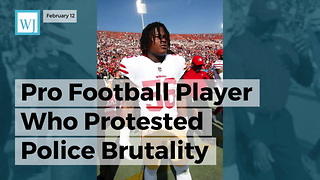 Pro Football Player Who Protested Police Brutality Arrested For Domestic Violence