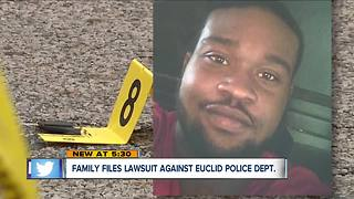 Family of man shot, killed by Euclid Police officer files lawsuit against cop, city - Video
