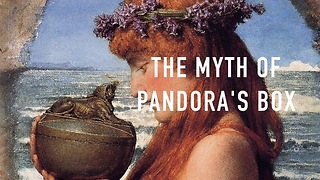 The myth of Pandora's Box