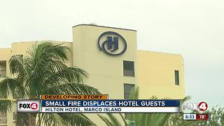 Fire at Marco Island Hilton forces guests to relocate - Video