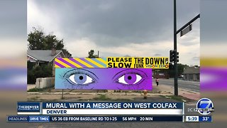 Mural with a message on West Colfax