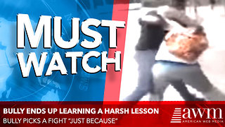 "Bully Picks A Fight ""Just Because"", Ends Up Learning A Harsh Lesson In Karma - Video"