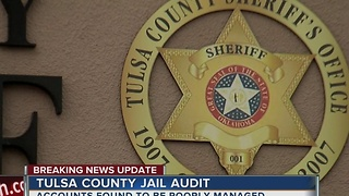 Audit says Tulsa jail accounts poorly managed - Video
