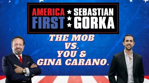 The mob vs. you and Gina Carano. Chris Rufo with Sebastian Gorka on AMERICA First