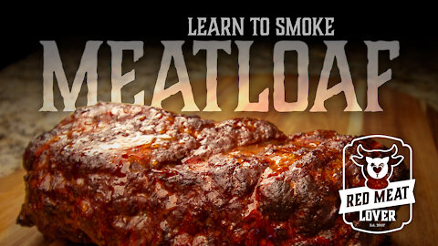 Smoked Meatloaf using Classic Meatloaf Recipe