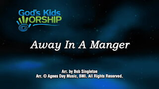 Kids Christmas - Away in a Manger