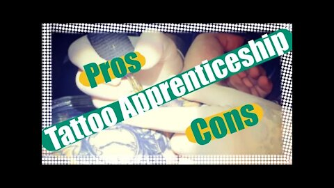 ✅Tattoo Apprenticeship...are they worth it ❓❓