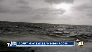 Adrift movie has San Diego roots - Video
