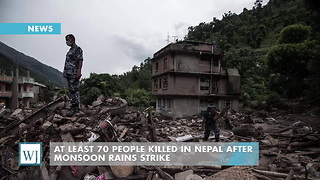 At Least 70 People Killed In Nepal After Monsoon Rains Strike - Video