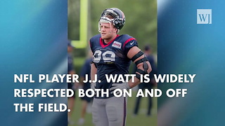 J.J. Watt Donates $100,000 For Recovery Efforts After Hurricane Harvey - Video